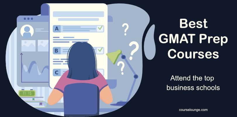 Image Best GMAT Prep Courses Online - Attend Top Business Schools