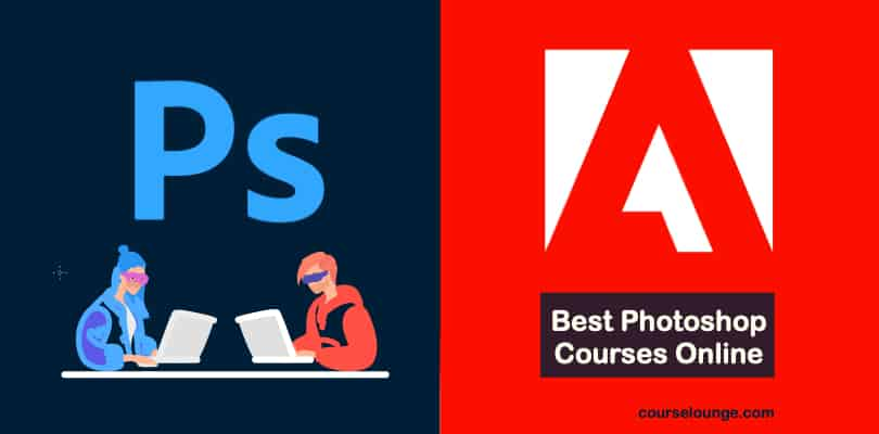 Best Photoshop Courses Online - Beginners To Pro