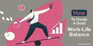 Image How To Create A Good Work Life Balance - Tips