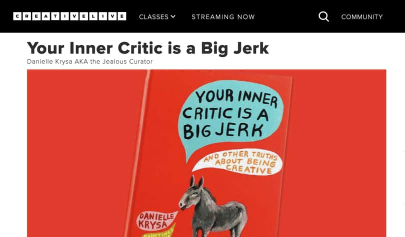 Image of Best CreativeLive Classes - Your inner critic is a jerk