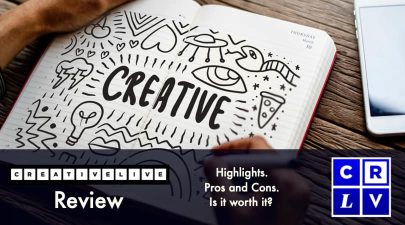 Image of CreativeLive Review - What is it worth? Pros and Cons