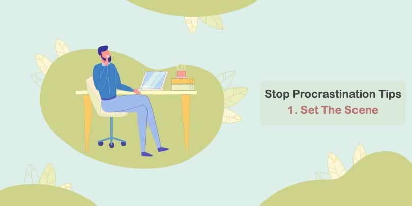 Image Stop Procrastination Tips - Set The Scene