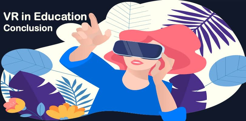 Image How to use virtual reality in education - Summary, Conclusion
